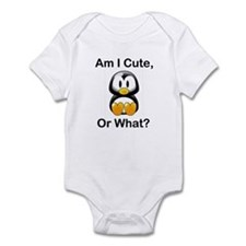Am I Cute, Or What? Infant Bodysuit