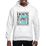 Ovarian Cancer Can't Hooded Sweatshirt
