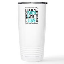 Ovarian Cancer Can't Travel Mug