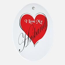 I Love My Husband Oval Ornament