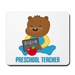 Preschool Teacher Bear Mousepad