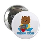 "Preschool Teacher Bear 2.25"" Button"