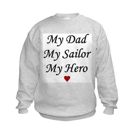 Navy My Dad Sailor Hero Kids Sweatshirt