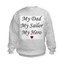 Navy My Dad Sailor Hero Sweatshirt
