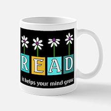 Read - It helps your mind gro Mug