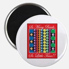 So Many Beads Magnet