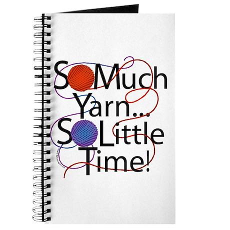So Much Yarn..... Journal