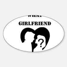 What Girlfriend Oval Decal