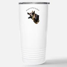 Did you not hear my Dad? Travel Mug