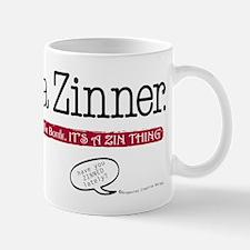 I'm a Zinner: Light Mug