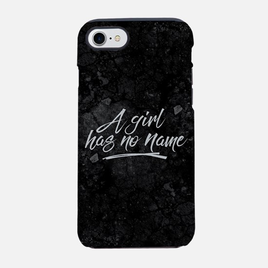 GOT A Girl Has No Name iPhone 7 Tough Case