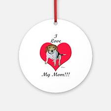 Beagle I Love Mom! Ornament (Round)