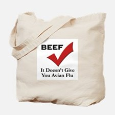 Beef=No Avian Flu Tote Bag