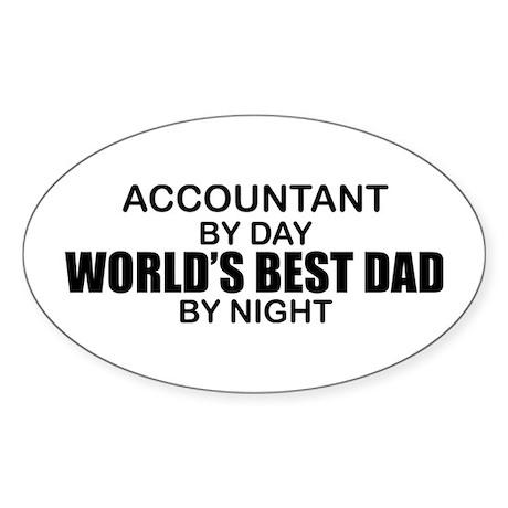 World's Greatest Dad - Accountant Sticker (Oval)