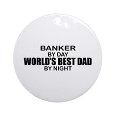 World's Greatest Dad - Banker Ornament (Round)