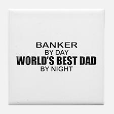 World's Greatest Dad - Banker Tile Coaster