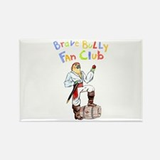 Brave Bully Fan Club Rectangle Magnet