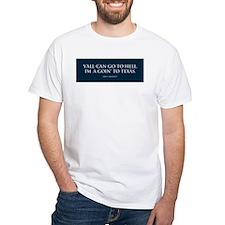 I'm a-goin' to TEXAS Shirt
