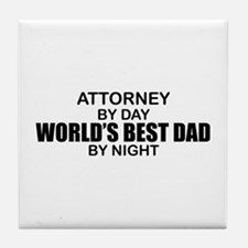 World's Greatest Dad - Attorney Tile Coaster