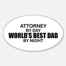 World's Greatest Dad - Attorney Sticker (Oval)