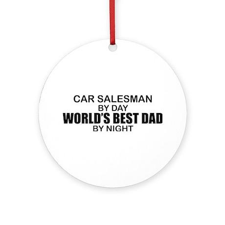 World's Best Dad - Car Salesman Ornament (Round)