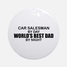 World's Best Dad - Car Salesman Ornament (Round)