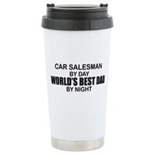 World's Best Dad - Car Salesman Travel Mug