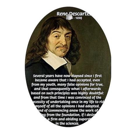 False Opinion Rene Descartes Oval Ornament