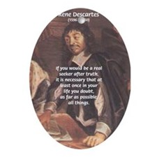 Truth Doubt Rene Descartes Oval Ornament