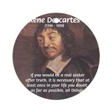 Truth Doubt Rene Descartes Ornament (Round)