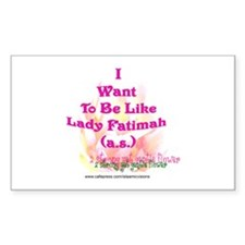 I want to be like FAtimah (a. Decal