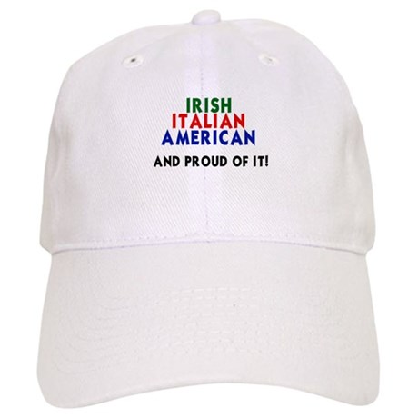 Irish-Italian-American...and Cap
