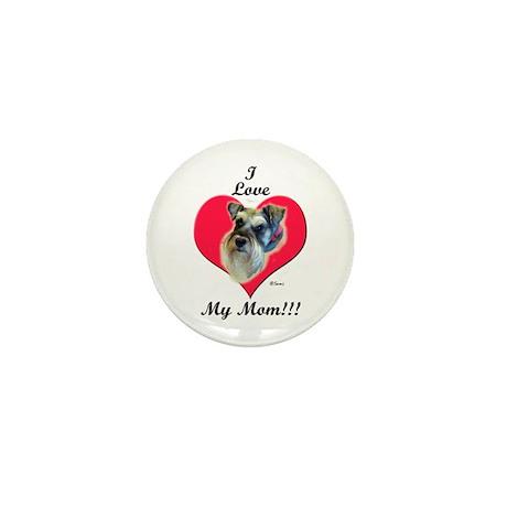 Schnauzer I Love Mom! Mini Button (10 pack)