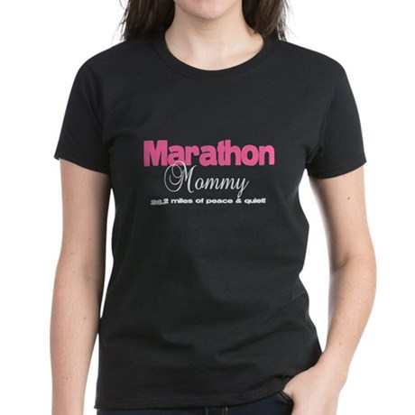 Marathon Mommy Peace Quiet Women's Dark T-Shirt