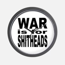 War is for Shitheads Wall Clock