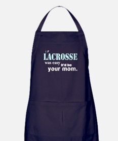 If Lacrosse Was Easy Apron (dark)