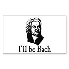 I'll Be Bach Decal