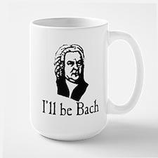 I'll Be Bach Large Mug