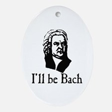 I'll Be Bach Ornament (Oval)