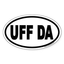 UFF DA Euro Oval Decal