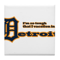 I Vacation In Detroit Tile Coaster