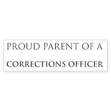 Proud Parent: Corrections Off Bumper Bumper Sticker