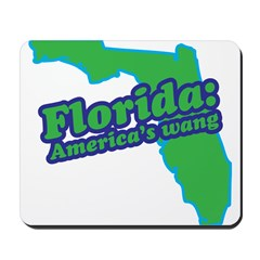 Florida: America's Wang Mousepad