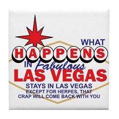 What Happens In Vegas Tile Coaster