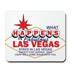 What Happens In Vegas Mousepad