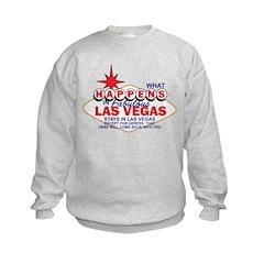 What Happens In Vegas Sweatshirt