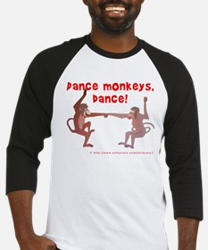 Dance Monkeys, Dance! Baseball Jersey