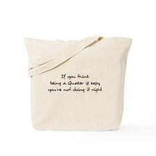 being a quaker Tote Bag