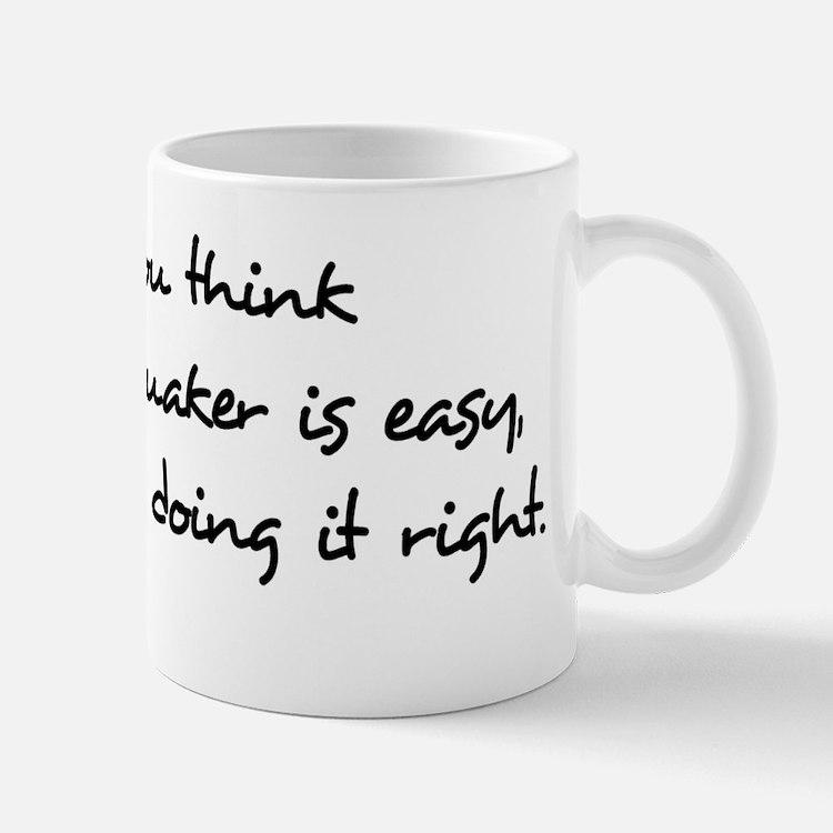 being a quaker Mug