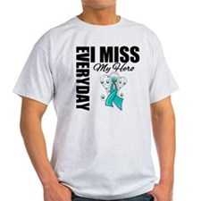 MissMyHero OvarianCancer T-Shirt